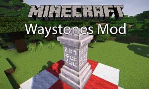 传送石碑(Waystones)MOD