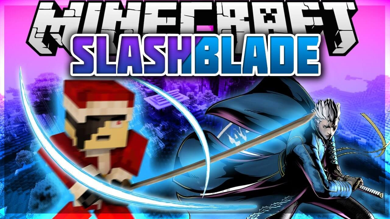 拔刀剑SlashBlade-Mod