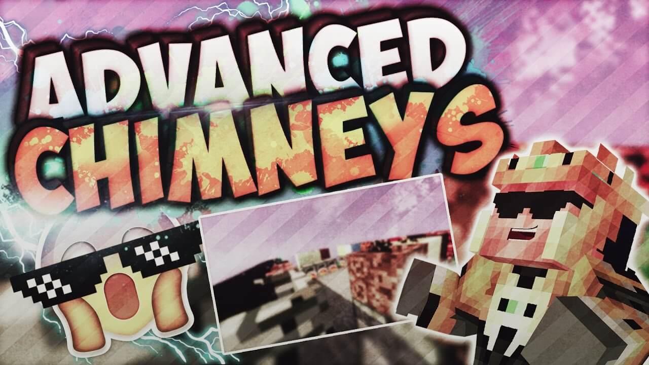 高级烟囱Advanced-Chimneys-Mod