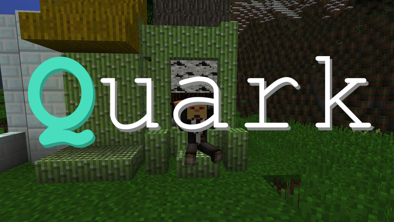 我的世界夸克(Quark)MOD