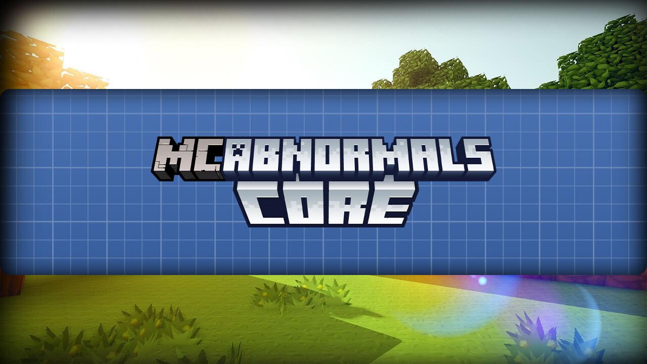 我的世界 Abnormals Core MOD