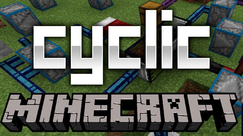 我的世界循环(Cyclic)MOD